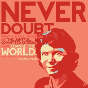 just-say-never-doubt-for-all-condition-margaret-mead-quotes-margaret-mead-quotes-never-doubt-936x936